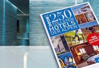 Die 250 tollsten Hotels der Alpen